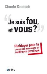 Dernières parutions sur Psychoses - Névroses, Je suis fou, et vous ? majbook ème édition, majbook 1ère édition, livre ecn major, livre ecn, fiche ecn