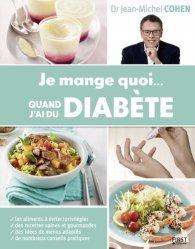 Souvent acheté avec J'arrête le sucre !, le Je mange quoi... quand j'ai du diabète