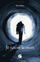 Dernières parutions dans Mémoires, Témoignages, Je tutoie la mort