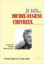 Souvent acheté avec La sculpture du vivant, le Je suis ... Michel-Eugène Chevreul