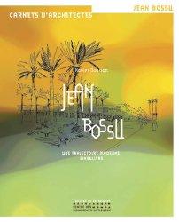 Dernières parutions dans Carnets d'architectes, Jean Bossu. Une trajectoire moderne singulière rechargment cartouche, rechargement balistique