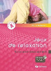 Souvent acheté avec Guide de la petite enfance, le Jeux de relaxation