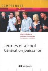 Dernières parutions dans Comprendre et Agir, Jeunes et alcool : génération jouissance