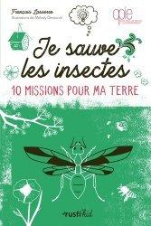 Dernières parutions sur Entomologie, Je sauve les insectes