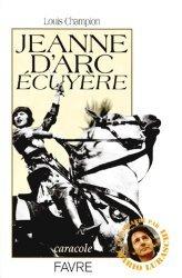 Dernières parutions dans Caracole, Jeanne d'Arc écuyère