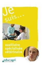 Souvent acheté avec Comportement du chien et du chat, le Je suis... auxiliaire spécialisée vétérinaire