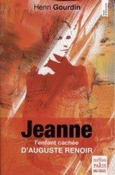 Dernières parutions dans Essais et documents, Jeanne. L'enfant cachée d'Auguste Renoir
