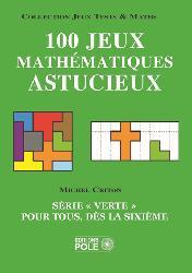 Dernières parutions sur Jeux mathématiques, Jeux mathématiques astucieux et faciles 2014