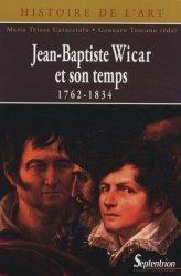 Dernières parutions dans Histoire de l'art, Jean-Baptiste Wicar et son temps (1762-1834)