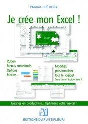 Dernières parutions sur Logiciels de bureautique, Je crée mon Excel !