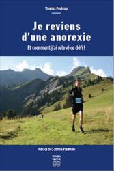 Dernières parutions sur Anorexie - Boulimie, Je reviens d'une anorexie