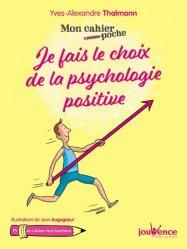 Dernières parutions dans Cahier d'exercices, Je fais le choix de la psychologie positive