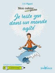 Dernières parutions dans Mon cahier poche, Je reste zen dans un monde agité