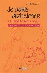 Souvent acheté avec Saveurs partagées  La gastronomie adaptée aux troubles de la déglutition, le Je parle Alzheimer