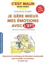 Dernières parutions dans Malin, Je gère mieux mes émotions avec l'EFT