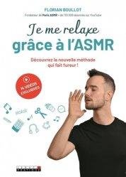 Dernières parutions sur Relaxation, Je me relaxe grâce à l'ASMR