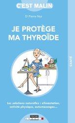 Dernières parutions dans C'est malin, Je protège ma thyroïde