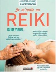 Dernières parutions sur Reiki, Je m'initie au Reiki guide visuel