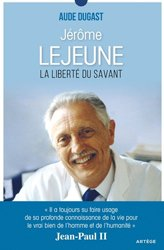 Dernières parutions sur Sciences humaines, Jérôme Lejeune