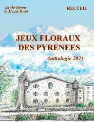 Dernières parutions sur Fleurs et plantes, Jeux floraux des Pyrénées