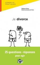 Dernières parutions dans Droit dans la poche, Je divorce. 25 questions-réponses pour agir https://fr.calameo.com/read/005884018512581343cc0
