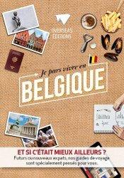 Dernières parutions dans Expat Book, Je pars vivre en Belgique