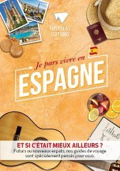 Dernières parutions dans Expat Book, Je pars vivre en Espagne majbook ème édition, majbook 1ère édition, livre ecn major, livre ecn, fiche ecn
