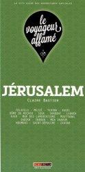 Dernières parutions dans Le voyageur affamé, Jérusalem