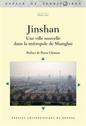 Dernières parutions sur Politiques de la ville, Jinshan : une ville nouvelle dans la métropole de Shanghai