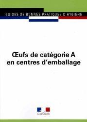 Dernières parutions sur Droit de l'hygiène alimentaire, Journaux Officiels N° 5960 : Oeufs de catégorie A en centres d'emballage