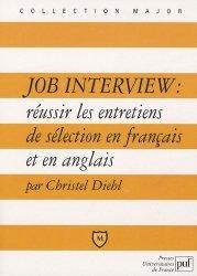 Dernières parutions dans Major, Job Interview : réussir les entretiens de sélection en français et en anglais