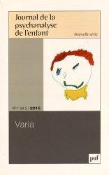 Dernières parutions dans Journal de la psychanalyse de l'enfant, Journal de la psychanalyse de l'enfant - n°1 / 2015