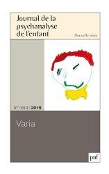 Dernières parutions sur Psychanalyse de l'enfant - Filiation, Journal de la psychanalyse de l'enfant 2019