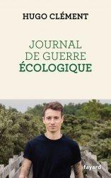 Dernières parutions sur Écologie - Environnement, Journal de guerre écologique