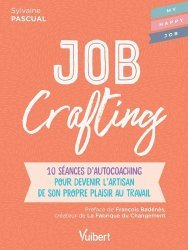 Dernières parutions sur Carrière, réussite, Job Crafting