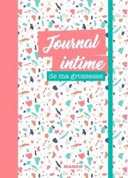 Dernières parutions sur Grossesse - Accouchement - Maternité, Journal intime de ma grossesse