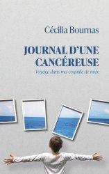 Dernières parutions sur Cancer, Journal d'une cancéreuse