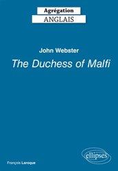 Dernières parutions sur AGREGATION, John Webster, The Duchess of Malfi