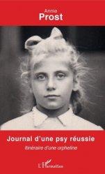 Dernières parutions sur Témoignages, Journal d'une psy réussie