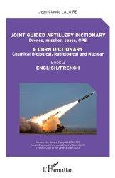 Dernières parutions sur Anglais spécialisé, Joint guided artillery dictionnary and CBRN dictionnary