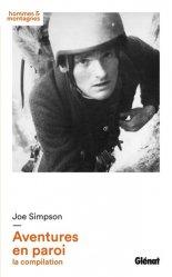 Dernières parutions dans Hommes et montagnes, Joe Simpson - Aventures en paroi