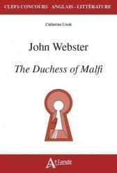 Dernières parutions dans Clefs Concours Anglais - Littérature, John Webster