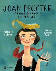 Dernières parutions sur Reptiles, Joan Procter, la femme qui aimait les reptiles