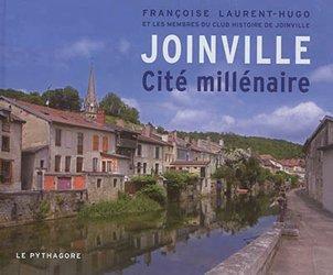 Dernières parutions sur Villes témoins, Joinville cité millénaire