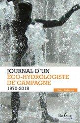 Dernières parutions sur Hydrologie - Océanologie, Journal d'un éco-hydrologiste de campagne