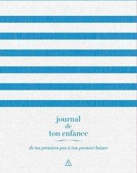 Dernières parutions sur Prénoms - Albums de bébé, Journal de ton enfance. De tes premiers pas à ton premier baiser