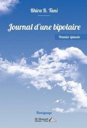 Dernières parutions sur Troubles bipolaires, Journal d'une bipolaire