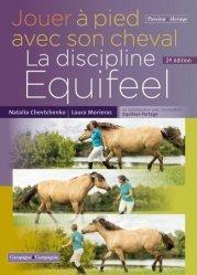Dernières parutions sur Équitation, Jouer à pied avec son cheval