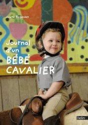 Souvent acheté avec Au galop ! Cahier de jeux Galops 1 et 2, le Journal d'un bébé cavalier
