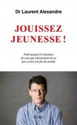 Dernières parutions dans Essais et documents, Jouissez jeunesse !